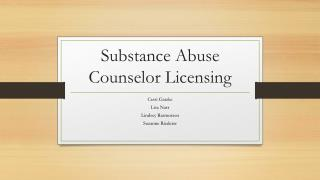 Substance Abuse  Counselor Licensing