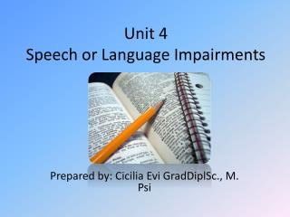 Unit 4 Speech or Language Impairments