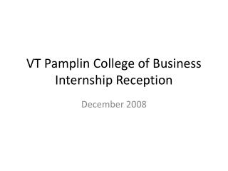 VT Pamplin College of Business Internship Reception