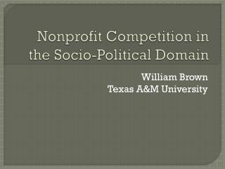Nonprofit Competition in the Socio-Political Domain