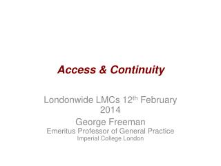 Access & Continuity