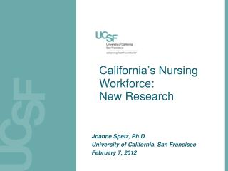California's Nursing Workforce: New Research