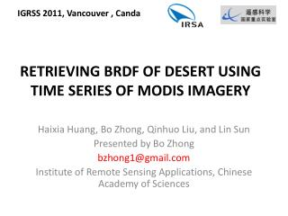 RETRIEVING BRDF OF DESERT USING TIME SERIES OF MODIS IMAGERY