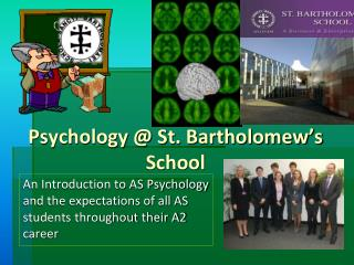 Psychology @ St. Bartholomew�s School