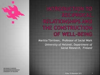 Introduction to Reciprocal relationships and the construction of Well-being