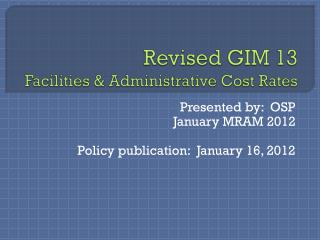 Revised GIM 13 Facilities & Administrative Cost Rates