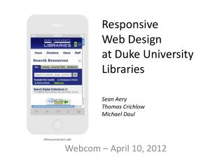 Responsive Web Design at Duke University Libraries