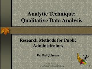Analytic Technique: Qualitative Data Analysis