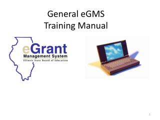 General eGMS Training Manual
