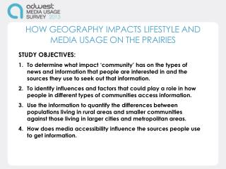 HOW GEOGRAPHY IMPACTS LIFESTYLE AND MEDIA USAGE ON THE PRAIRIES
