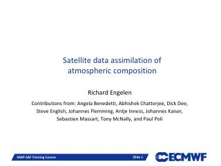 Satellite data assimilation of  atmospheric  composition