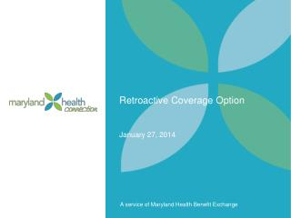 Retroactive Coverage Option