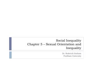 Social Inequality Chapter 5   Sexual Orientation and Inequality