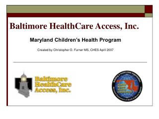 Baltimore HealthCare Access, Inc.