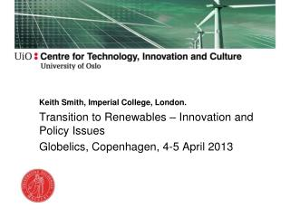 Keith Smith, Imperial College, London.