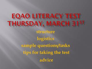 EQAO Literacy test Thursday, march 31 st