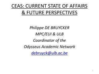 CEAS: CURRENT STATE OF AFFAIRS &  FUTURE PERSPECTIVES