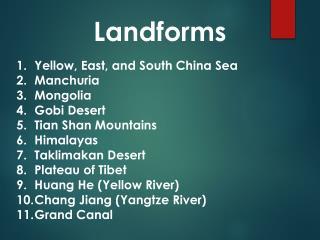 Yellow, East, and South China Sea Manchuria Mongolia Gobi Desert Tian  Shan Mountains Himalayas