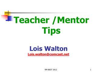 Teacher /Mentor Tips