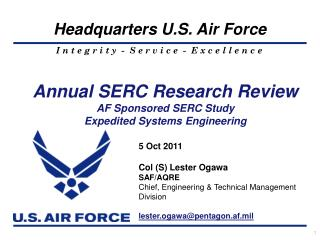 Annual SERC Research Review AF Sponsored SERC Study Expedited Systems Engineering
