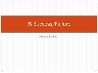 IS Success/Failure
