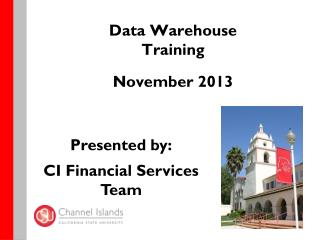 Data Warehouse Training November 2013