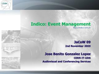Indico: Event Management indico.cern.ch