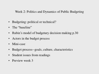 Week 2: Politics and Dynamics of Public Budgeting