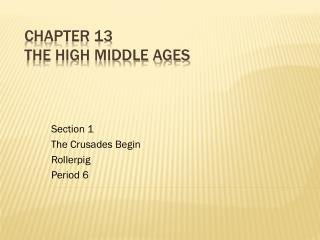 Chapter 13  The High Middle Ages