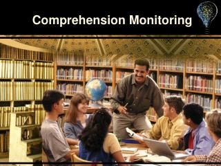 Comprehension Monitoring