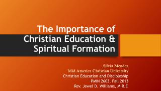 The Importance of Christian Education & Spiritual Formation