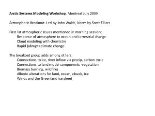 Arctic Systems Modeling Workshop , Montreal July 2009
