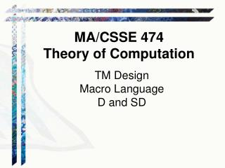 TM Design Macro Language D and SD