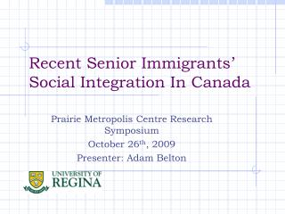 Recent Senior Immigrants' Social Integration In Canada
