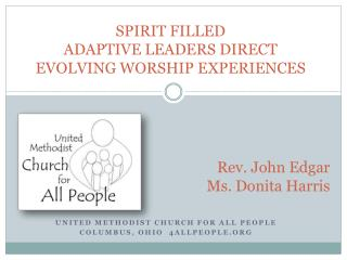 SPIRIT FILLED ADAPTIVE LEADERS DIRECT EVOLVING WORSHIP EXPERIENCES