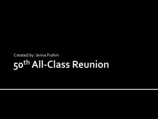 50 th  All-Class Reunion