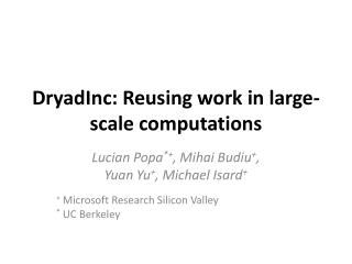 DryadInc : Reusing work in large-scale computations