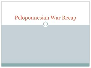 Peloponnesian War Recap