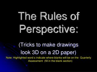 The Rules of Perspective: