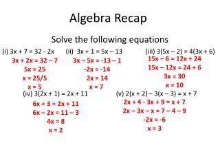 Algebra Recap