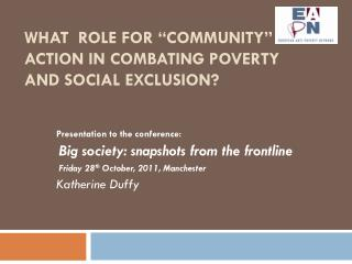 "what  Role For ""Community""  ACTION In Combating Poverty And Social  ExclusioN ?"
