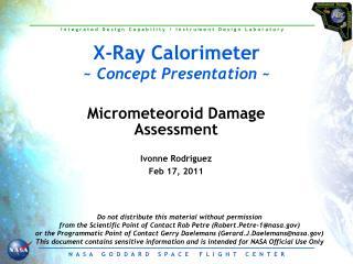 X-Ray Calorimeter ~  Concept Presentation  ~