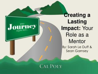 Creating a Lasting Impact:  Your Role as a Mentor