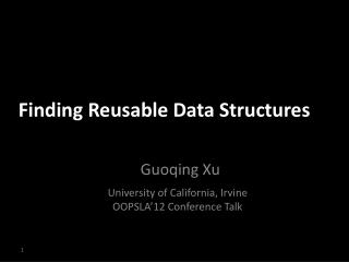 Finding Reusable Data Structures