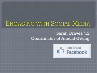 Engaging with Social Media