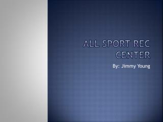 All Sport Rec Center