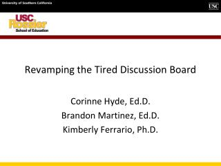 Revamping the Tired Discussion Board