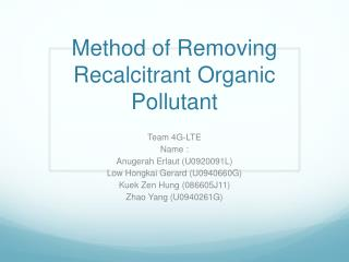 Method of Removing Recalcitrant Organic Pollutant