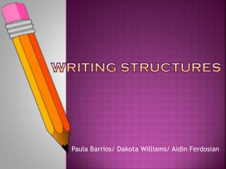 Writing structures