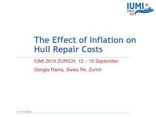The Effect of Inflation on Hull Repair Costs